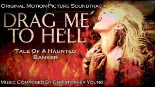 "03. ""Tale Of A Haunted Banker"" - Drag Me To Hell (soundtrack)"