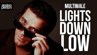 Lights down lowʰᵈ — ''multimale'' or so