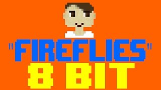 Fireflies [8 Bit Cover Tribute to Owl City] - 8 Bit Universe