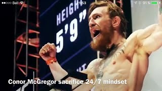 Conor McGregor sacrifice 24/7 mindset martial arts concept for life