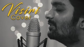 Visiri (Cover Video) Enai Noki Paayum Thota | AllanPreetham | ft., Shreekanth