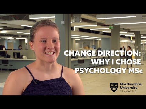 Why I Changed Direction to Psychology MSc | Northumbria University, Newcastle