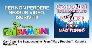Cartoon Band - Cam Camini lo Spazzacamino - From ''Mary Poppins'' - Karaoke Version