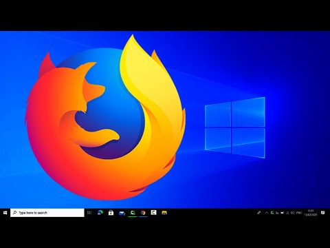 How to Install Firefox Browser on Windows 10 (2021)