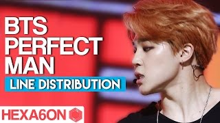 BTS - Perfect Man Line Distribution (Color Coded) Idol Cover Project