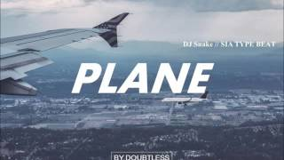 DJ Snake // SIA // Major Lazer Type Beat - PLANE (prod by Doubtless)