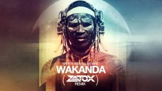Dimitri Vegas & Like Mike - Wakanda ( Zatox Rmx )