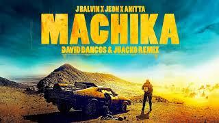 Machika (David Dancos & Juacko Remix) - J.Balvin, Jeon, Anitta