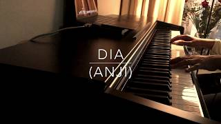 Anji - Dia (Piano Cover)