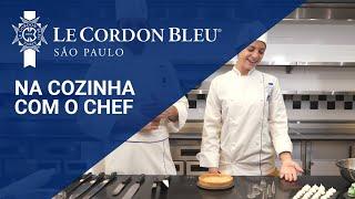 LE CORDON BLEU - NA COZINHA COM O CHEF