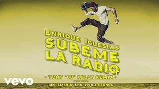 "SUBEME LA RADIO (Tony ""CD"" Kelly Remix) (Lyric Video)"