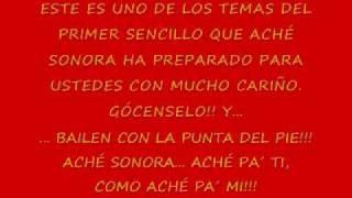 ACHÉ SONORA - Bailen con la Punta del Pie
