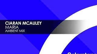 Ciaran McAuley - Maria (Ambient Mix) [Teaser]