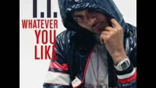 T.I.  Whatever You Like- (mashup feat. Gorilla Zoe)