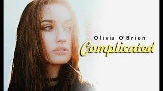 Olivia O'Brien - Complicated (lyrics Video)
