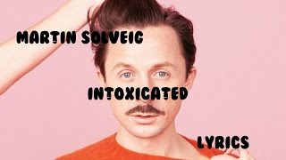 Martin Solveig - Intoxicated Lyrics