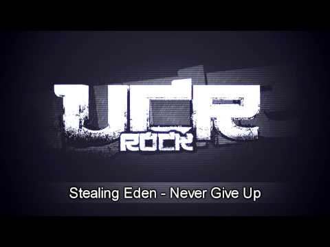 stealing-eden-never-give-up-hd-uncopyrightedrock