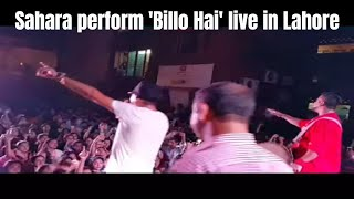 Sahara perform 'Billo Hai' live in Lahore