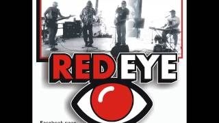 YOU WRECK ME  (Tom Petty cover)  -  RED EYE