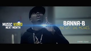 Banna Bee - MAKE ME MOVE (official music video)