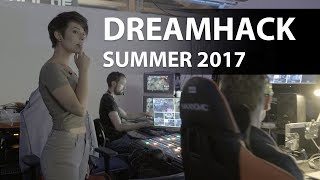 Greetings from DreamHack Summer 2017