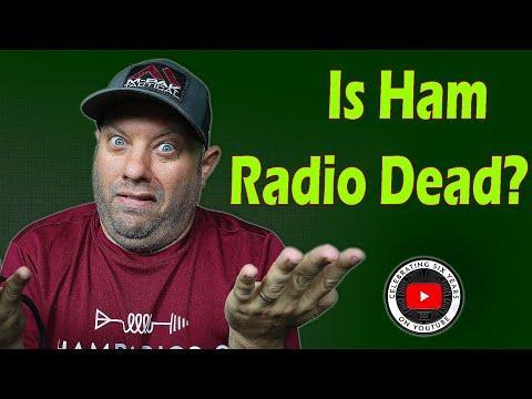 Is Ham Radio Dead?  Is Ham Radio Doomed?