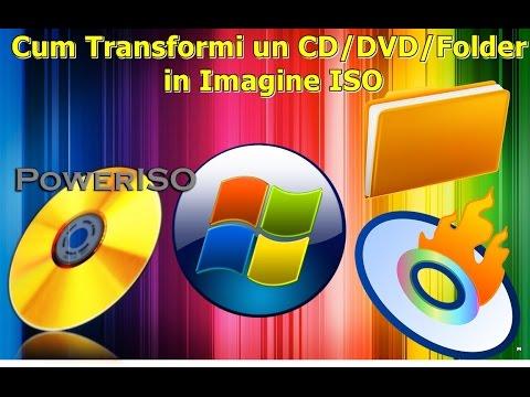 Cum Transformi un CD/DVD/Folder in Imagine ISO