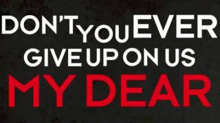 "The Maine- Don't Give Up On ""Us"" Official lyric video"