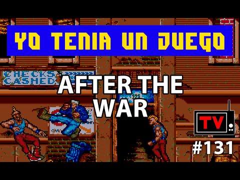 Yo Tenía Un Juego TV #131 - After The War (Amiga)