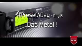 #PresetADay - DAS Metal ! - AXE FX II / AX8 Rhythm and Solo Patches