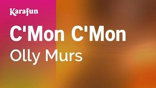 Karaoke C'Mon C'Mon - Olly Murs *