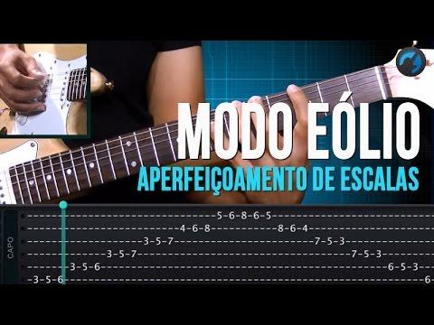 Modo Éolio - Aperfeiçoamento de Escalas (aula técnica de guitarra)