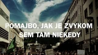 Horkýže Slíže - Bezďák pôjde po červenom koberci [oficiálne lyrics video]