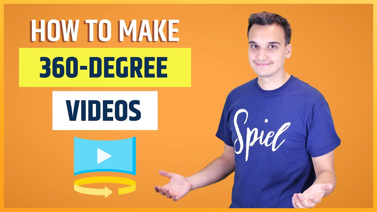 How To Make 360-Degree Videos in 6 Simple Steps