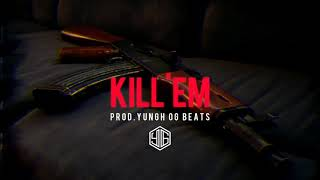 Diss track beat KILL'EM prod. YUNGH OG