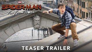 Spider-Man: Far From Home   Teaser Trailer