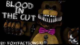 [FNaF/SONG/SFM] Blood In The Cut [FLASHING LIGHTS]