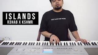 R3HAB x KSHMR - Islands (Piano Version)