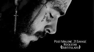 Post Malone - Rockstar Ft 21 Savage (Subtitulado Español)