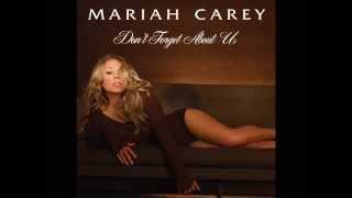 Don't Forget About Us - Mariah Carey [AUDIO & LYRICS]
