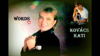 Kovács Kati  - Words