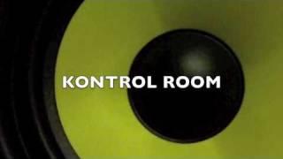 Kontrol Room Promo Vid