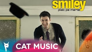 Smiley feat. Cheloo - Plec pe Marte (Official Single)