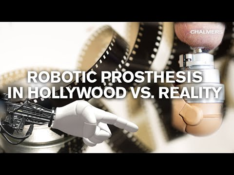 Robot prosthesis in Hollywood vs. Reality