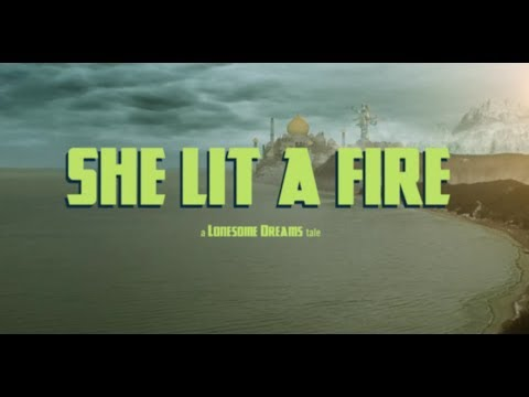 lord-huron-she-lit-a-fire-official-lordhuronofficial