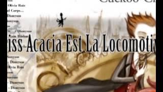 Miss Acacia Est La Locomotive - Dionysos