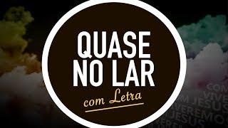 QUASE NO LAR | CD JOVEM | MENOS UM