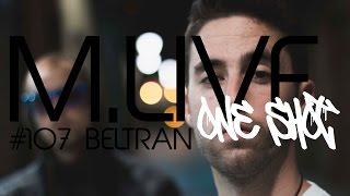 Madrid Live Oneshot - #107 Beltran