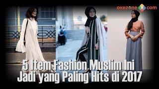 5 Item Fashion Muslim Ini Jadi yang Paling Hits di 2017