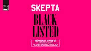 Skepta - Blacklisted - Track 7